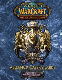 World of Warcraft: Alliance Players Guide