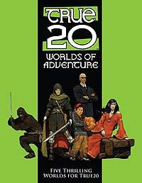 True 20 Worlds of Adventure